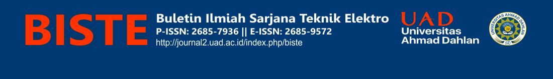 BISTE UAD (Buletin Ilmiah Sarjana Teknik Elektro Universitas Ahmad Dahlan) e-ISSN: 2685-9572 p-ISSN: 2685-7936